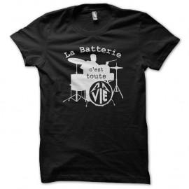 Shirt La batterie c'est toute ma vie noir pour homme et femme