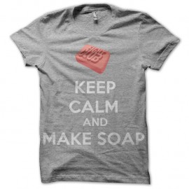 Shirt Fight Club Keep Calm and make soap gris pour homme et femme