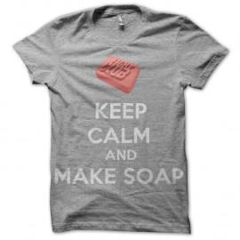 Shirt Fight Club Keep Calm and make soap gris pour homme et femme