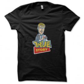 Shirt true story barney stinson parodie toy story pour homme et femme