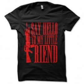 Shirt Say hello to my little friend - Noir pour homme et femme
