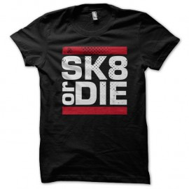 Shirt Skate or Die NOIR pour homme et femme