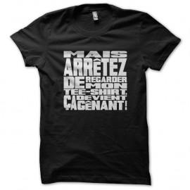 Shirt regardez mon t shirt noir pour homme et femme