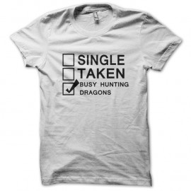 Shirt Busy Hunting dragons blanc pour homme et femme
