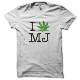 Shirt weed I love MJ BLANC pour homme et femme