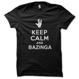 Shirt keep calm and bazinga noir pour homme et femme