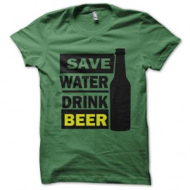 Shirt save water drink beer vert pour homme et femme