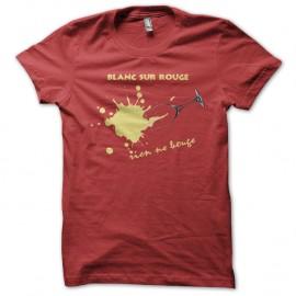Shirt Vins Blanc sur rouge, rien ne bouge rouge pour homme et femme
