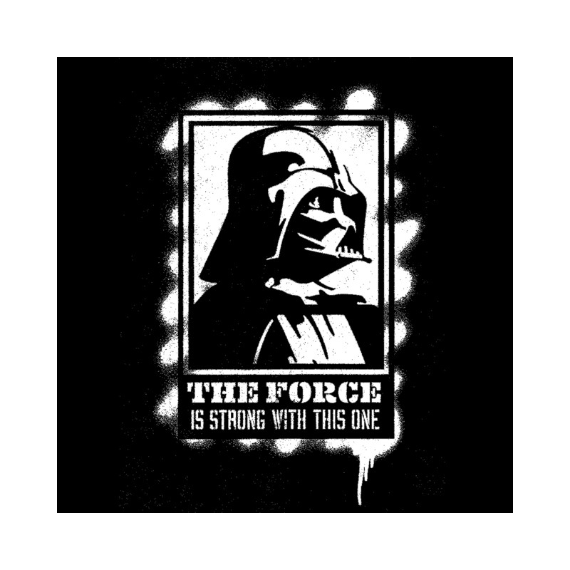 shirt dark vador force is strong pochoir noir pour homme et femme - Pochoir Dark Vador