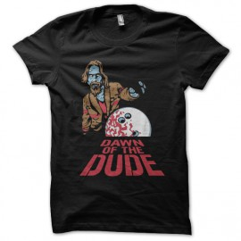 Shirt dawn of the dude parodie big lebowski noir pour homme et femme
