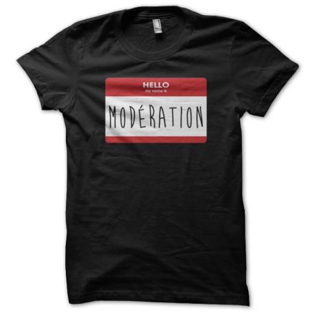 Shirt my name is Modération noir pour homme et femme