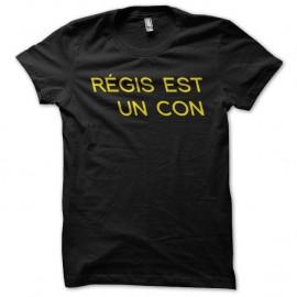 Shirt Les Nuls Régis est un con noir pour homme et femme