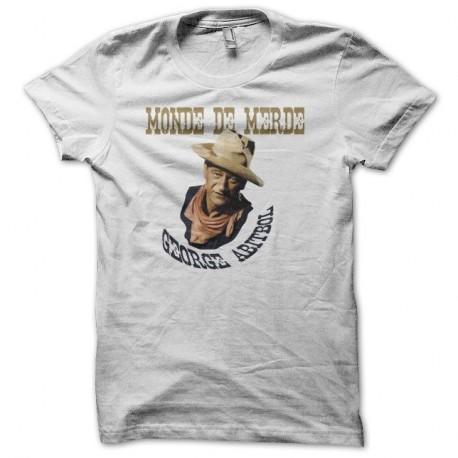 Shirt La Classe Américaine Georges Abitbol monde de merde blanc pour homme et femme