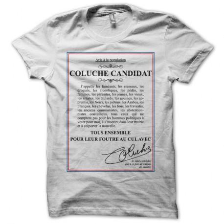 Shirt Coluche candidat blanc pour homme et femme