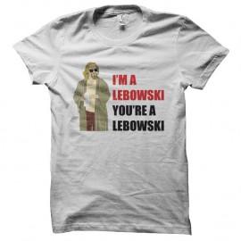 Shirt I'm a Lebowski you're a Lebowski blanc pour homme et femme