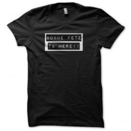 Shirt birthay ta mere noir pour homme et femme