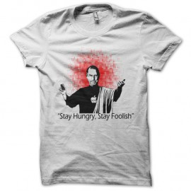 Shirt god steve job stay hungry stay foolish blanc pour homme et femme