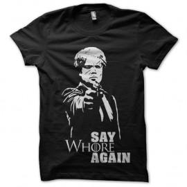 Shirt Say Whore Again parodie say what again pulp fiction - Noir pour homme et femme