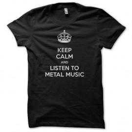 Shirt keep calm and listen to metal music noir pour homme et femme