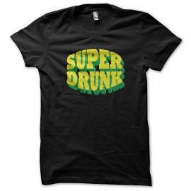 Shirt Super drunk noir pour homme et femme