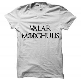 Shirt Valar Morghulis blanc pour homme et femme