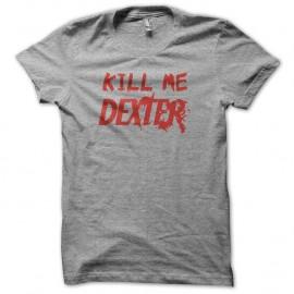 Shirt Kill me DEXTER rouge/gris pour homme et femme